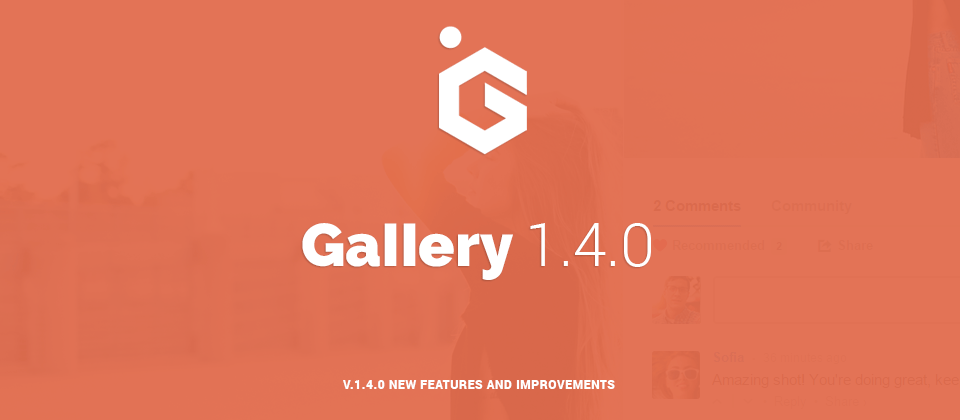 Gallery 1.4 Increase Social Engagement!